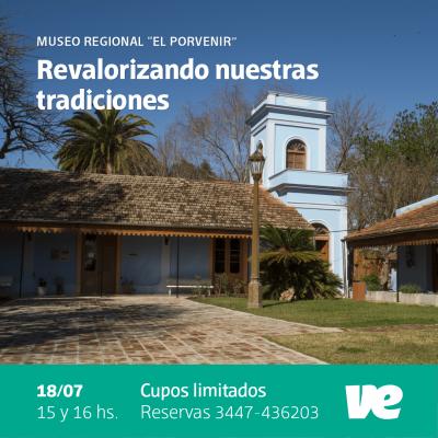 """Revalorizando nuestras tradiciones, una actividad para este domingo en el Museo """"El Porvenir"""""""
